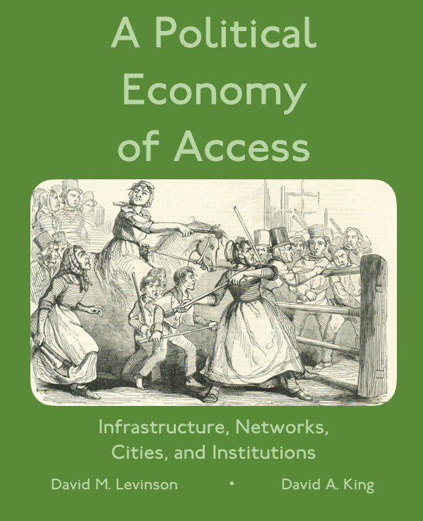 Ver A Political Economy of Access por David Levinson and David King