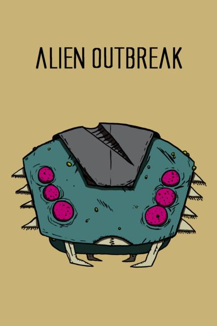 Ver Alien Outbreak por James Bezecny