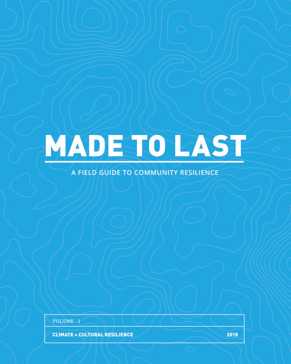 Ver Made To Last: A Field Guide to Community Resilience por Enterprise Community Partners
