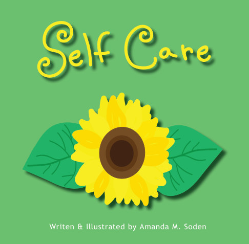 View Self Care by Amanda M. Soden