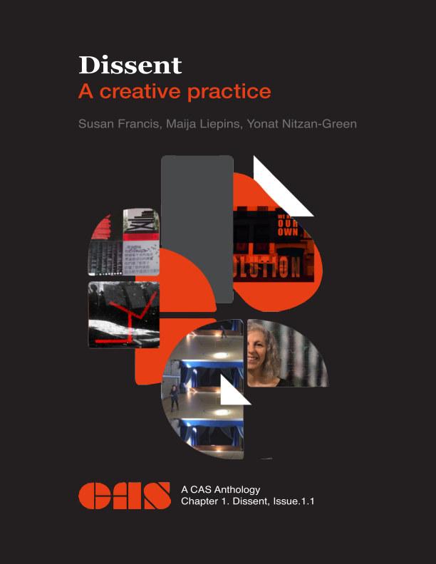 Bekijk Dissent: A Creative Practice op CAS