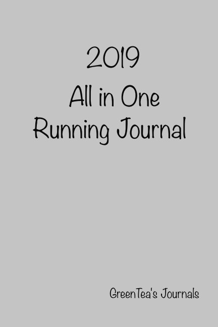 View 2019 All in One Running Journal (Soft Cover) by Tyson Green