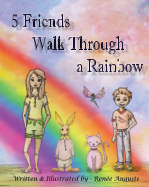 5 Friends Walk Through a Rainbow book cover