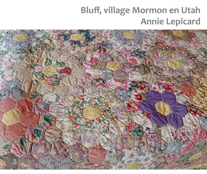 Bluff, village Mormon en Utah nach Annie Lepicard anzeigen