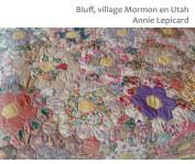 Bluff, village Mormon en Utah book cover