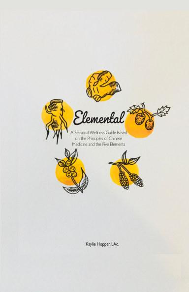 View Elemental by Kaylie Hopper, LAc.
