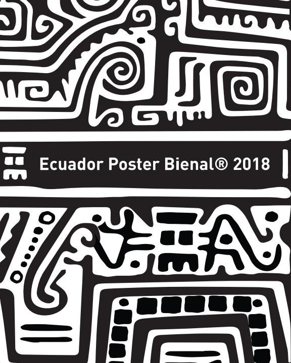 View Ecuador Poster Bienal 2018 by Ecuador Poster Bienal