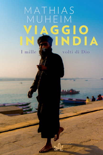Visualizza Viaggio in India di MATHIAS MUHEIM