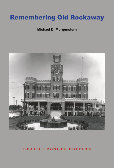 Remembering Old Rockaway by Michael D  Morgenstern | Blurb Books