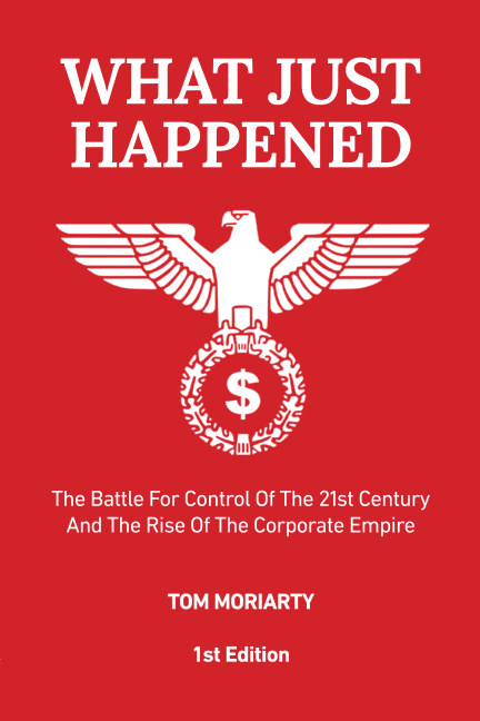 View What Just Happened by Tom Moriarty