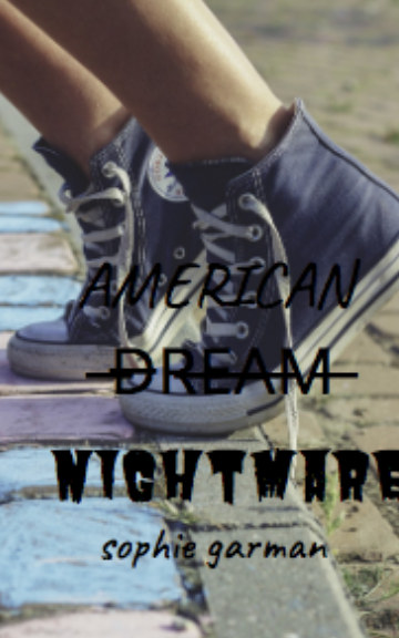 American Nightmare nach Sophie Garman anzeigen