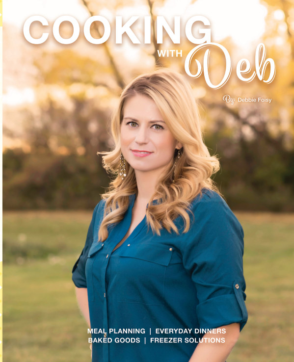View Cooking With Deb by Debbie Foisy