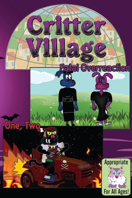 View Critter Village: One, Two Combo (All Ages) by Sodally Tober Productions