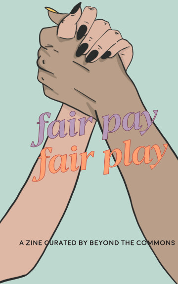 View Fair Pay, Fair Play by Beyond the Commons Magazine
