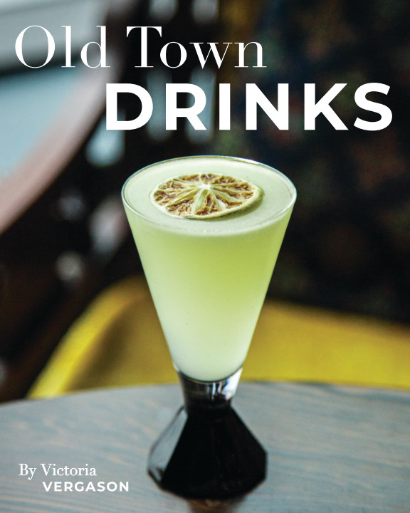 View Old Town Drinks by Victoria Vergason