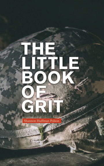 View The Little Book of GRIT by Shannon Huffman Polson