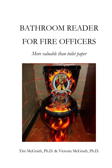 View Bathroom Reader for Fire Officers by Drs. Tim and Victoria McGrath
