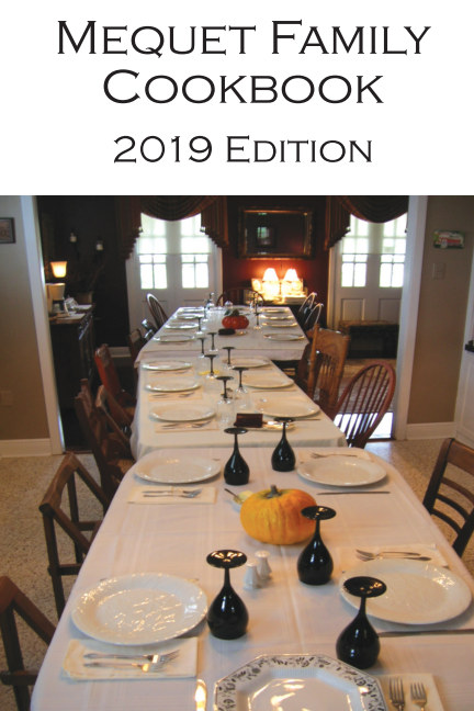 View Mequet Family Cookbook by Marshall Carll