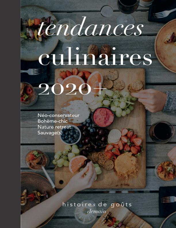 View Carnet de tendances 2020+ by Histoires de Gouts - demain