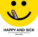 Happy and Sick book cover