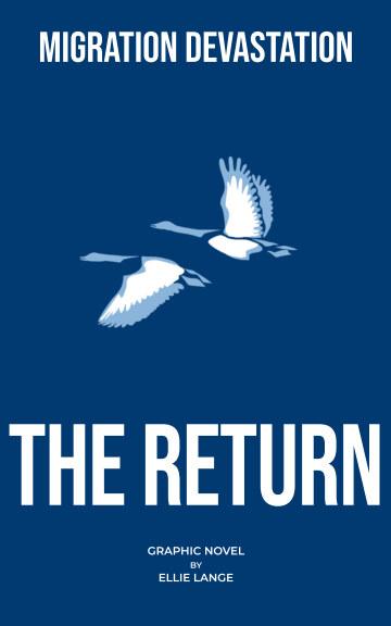 View The Return: Migration Devastation by Ellie Lange