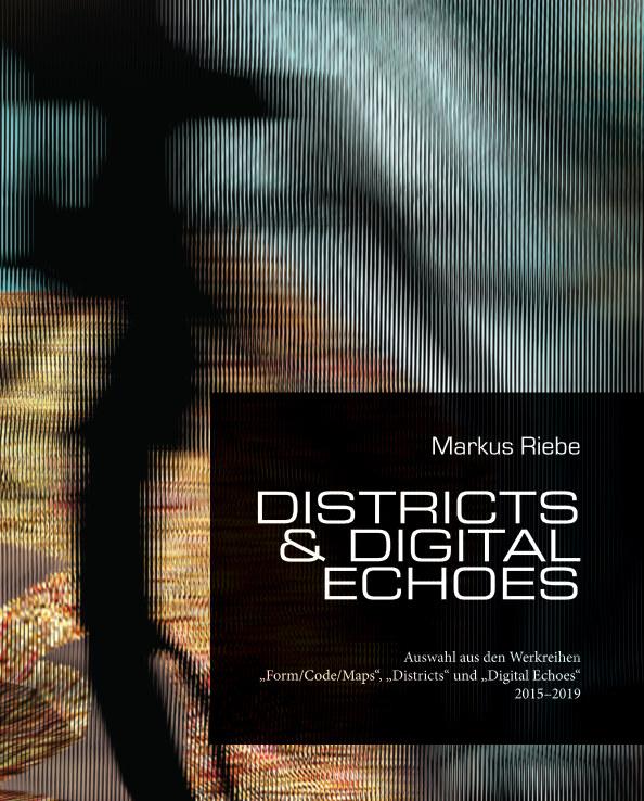 Districts and Digital Echoes nach Markus Riebe anzeigen