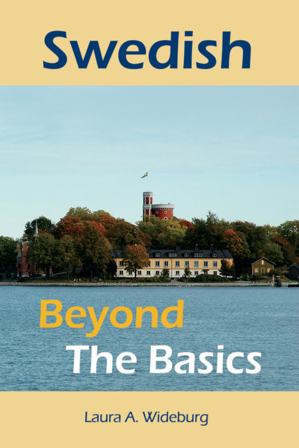 View Swedish: Beyond the Basics by Laura A. Wideburg