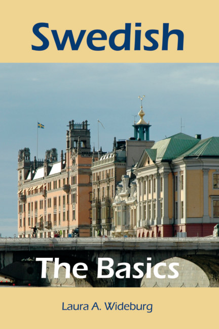 View Swedish: The Basics by Laura A. Wideburg