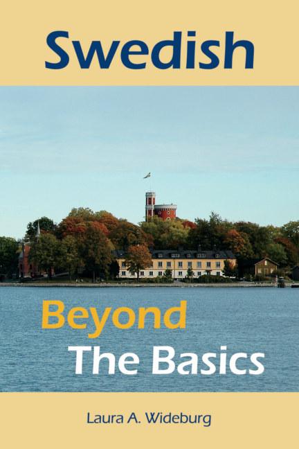 Swedish: Beyond the Basics nach Laura A. Wideburg anzeigen