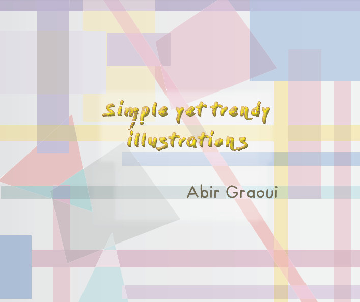 View Simple Yet Trendy Illustrations by Abir Graoui