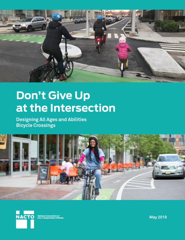 View Don't Give Up at the Intersection by NACTO