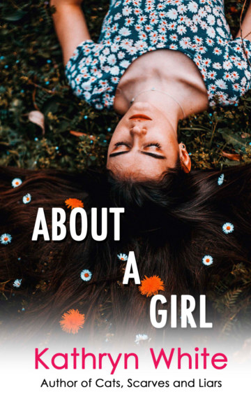 View About a Girl by Kathryn White