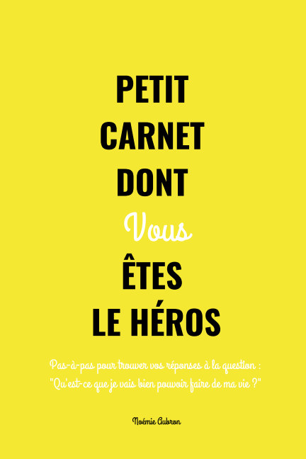 Ver Petit carnet dont vous êtes le héros por Noémie Aubron