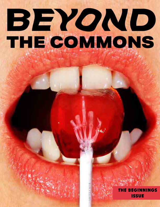 View Beyond the Commons: Issue 7 by Beyond the Commons Magazine