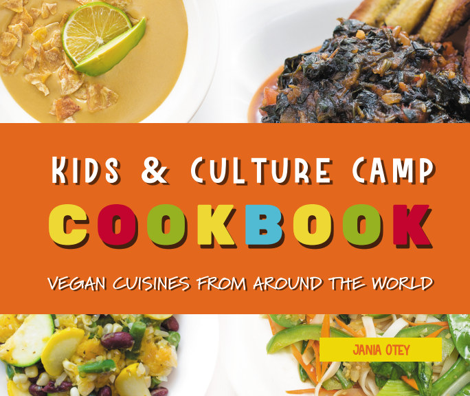 View Kids and Culture Camp Cookbook by Jania Otey