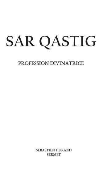 Visualizza Sar Qastig, Profession Divinatrice di Sebastien Durand