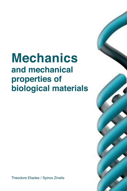View Mechanics of biological materials: a guide for medical and dental students by Theodore Eliades