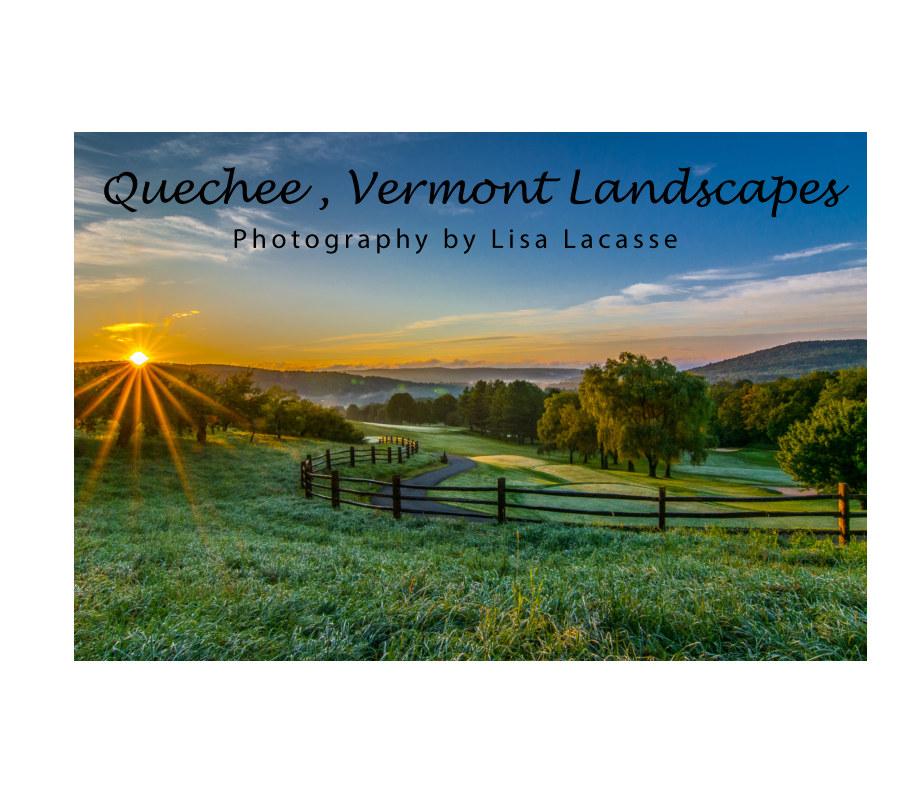View Quechee, Vermont Landscapes by Lisa Lacasse