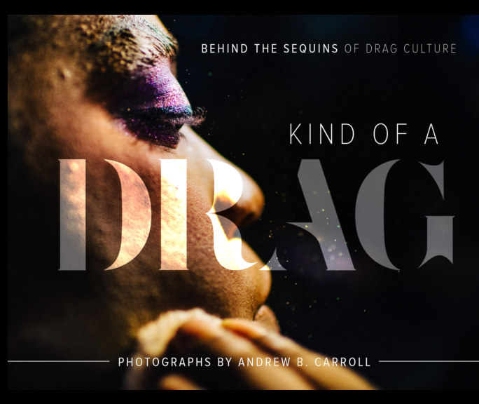 View Kind Of A Drag (Softcover) by Andrew B. Carroll