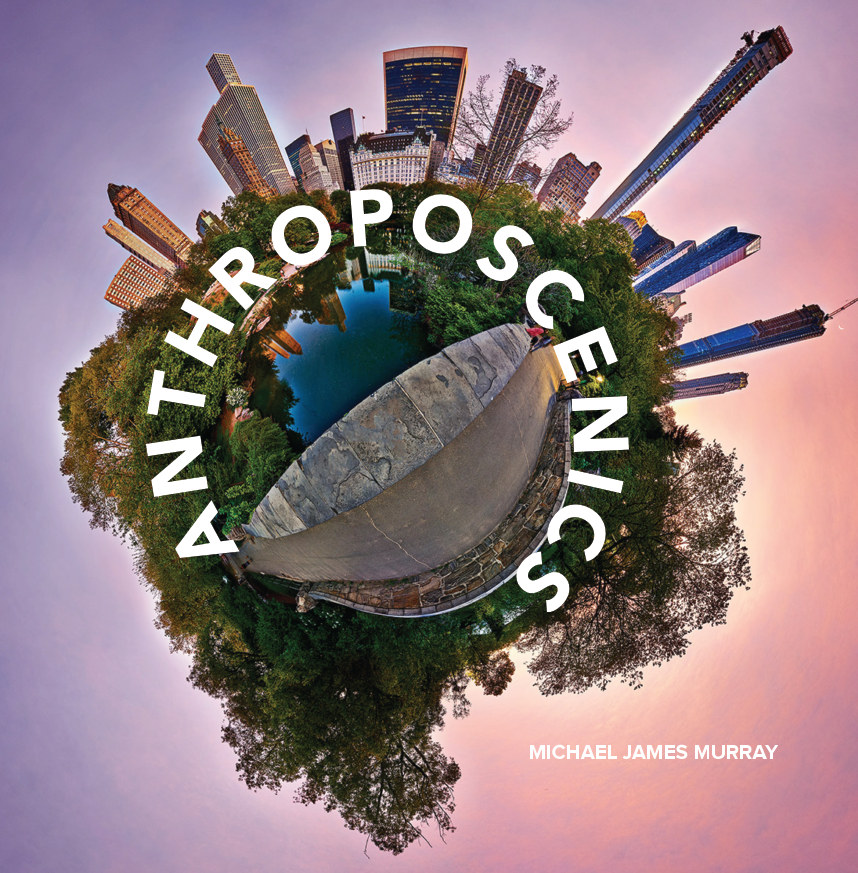 View Anthroposcenics by Michael James Murray