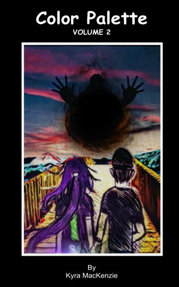 Ver Color Palette Vol 2 - Paint It Black por Kyra MacKenzie