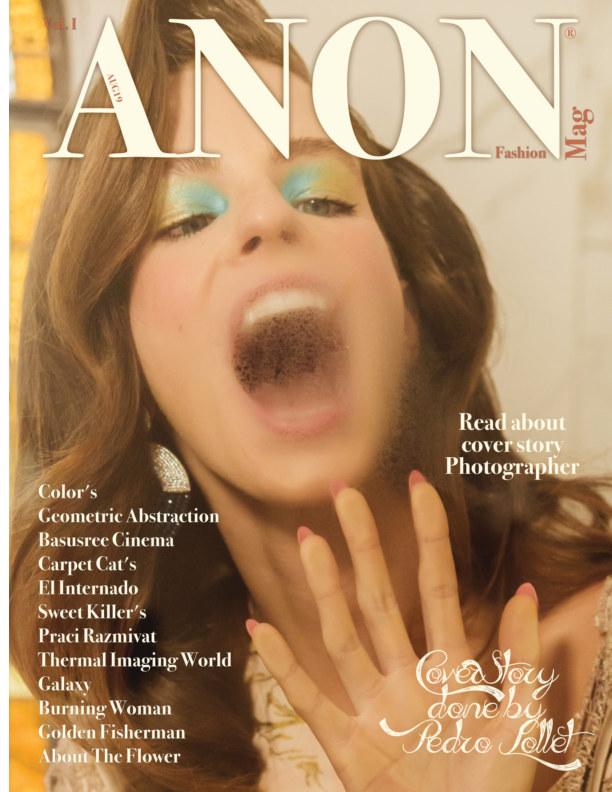 View ANON AUG19 Vol. I by ANON Fashion Magazine