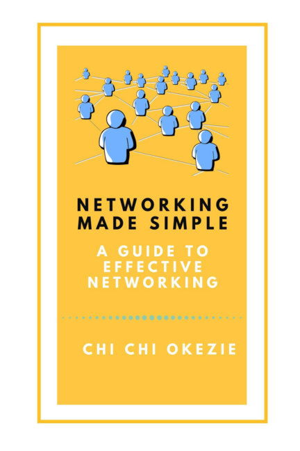 View Networking made simple by Chi Chi Okezie