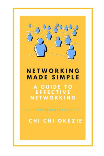 Ver Networking made simple por Chi Chi Okezie