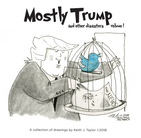 View Trump and Other Disasters-v1 by Keith J. Taylor