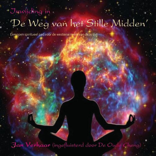 View Inwijding in 'De Weg van het Stille Midden' by Jan Verhaar