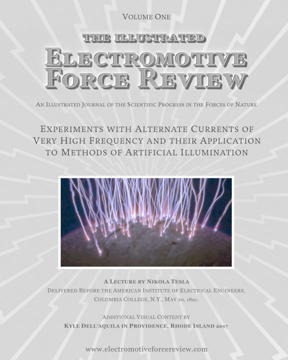 View Experiments with Alternate Currents of Very High Frequency and their Application to Methods of Artificial Illumination by Nikola Tesla
