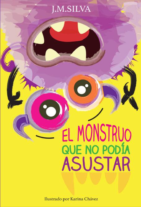 View El monstruo que no podía asustar by José Manuel Silva
