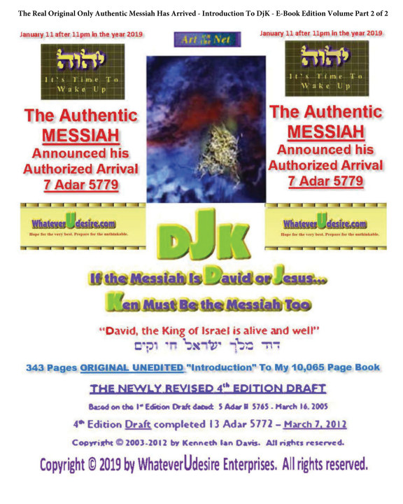 """View If The Messiah Is David Or Jesus - Ken Must Be The Messiah Too! The """"Introduction To DjK"""" - Volume Edition Part 2 of 2 by Kenneth Ian Davis"""