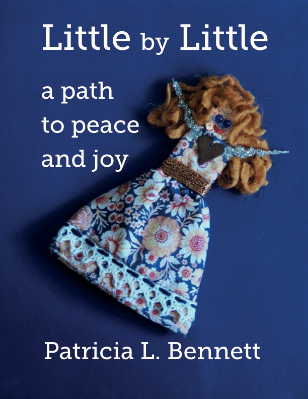 View Little by Little by Patricia L. Bennett